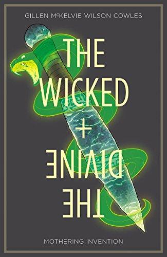 The Wicked + The Divine Volume 7: Mothering Invention por Kieron Gillen