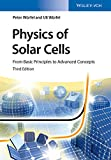 Physics of Solar Cells: From Basic Principles to Advanced Concepts (No Longer Used) (English Edition)