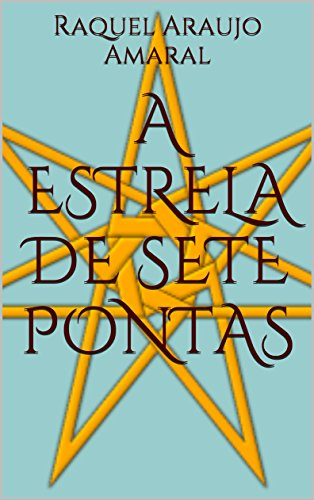 a-estrela-de-sete-pontas-portuguese-edition