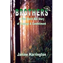 Brothers - A World One Story Of Courage And Commitment