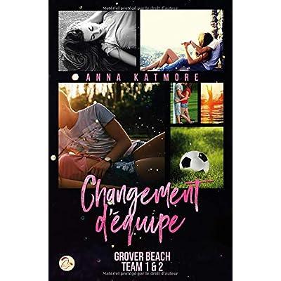 Changement d'équipe (Grover Beach Team 1 & 2)