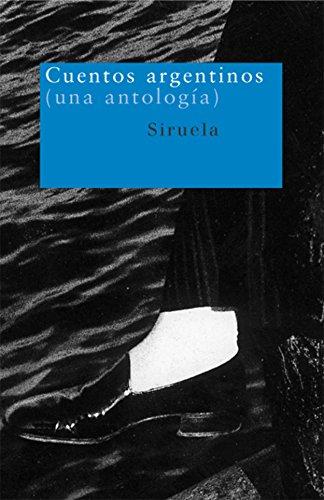 Cuentos argentinos: (una antología) (Nuevos Tiempos)