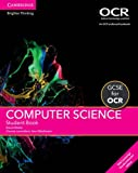 Cover of: GCSE Computer Science for OCR Student Book with Cambridge Elevate Enhanced Edition (2 Years) | David Waller