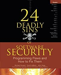 24 Deadly Sins of Software Security: Programming Flaws and How to Fix Them by Michael Howard (2009-09-24)