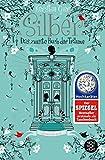 Silber - Das zweite Buch der Träume: Roman (Silber-Trilogie) von Kerstin Gier