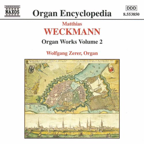 Weckmann: Organ Works, Vol. 2