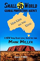 Small World Global Protection Agency New Kids on the Rock Issue 001: Volume 1