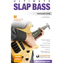 Ultimate Slap Bass - Advanced Level (Bass Techniques) (English Edition)