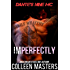 Imperfectly (Dante's Nine MC)