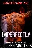 Imperfectly (Dante's Nine MC) (English Edition)