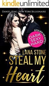 Steal My Heart: Daniel King, New York Billionaire (Stolen Hearts 1)