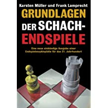 Grundlagen der Schachendspiele (German Edition)