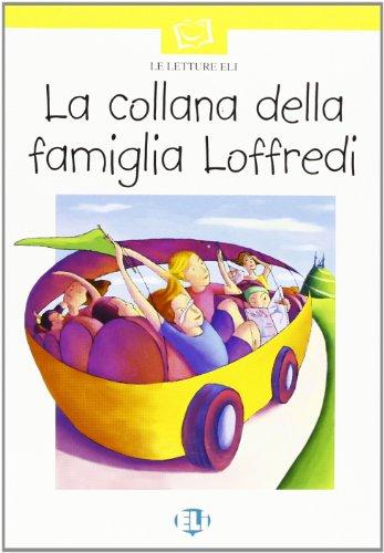 La collana della famiglia Loffredi. Con audiocassetta