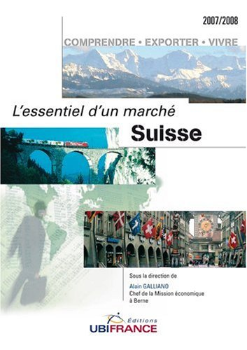 L'esentiel d'un marché: Suisse par Alain Galliano, Gildas Monnerie, Christelle Fargue