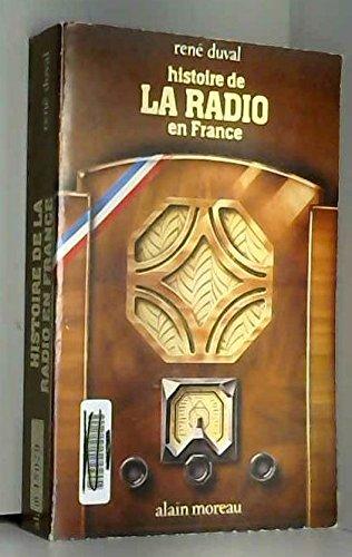 Histoire de la radio en France (Bibliothque des media)