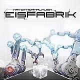 Anklicken zum Vergrößeren: Eisfabrik - Kryothermalmusik aus der Eisfabrik (Audio CD)