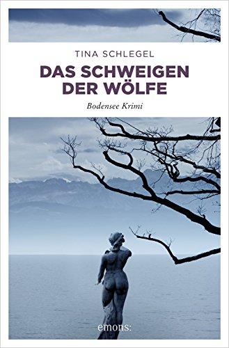 Das Schweigen der Wölfe (Bodensee Krimi)