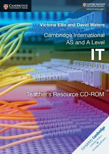 Cambridge international AS and A level IT. Teacher's resource. Per le Scuole superiori. CD-ROM