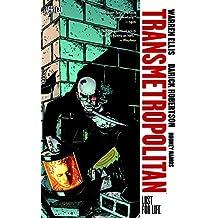 Transmetropolitan, Vol :2 Lust For Life