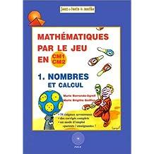 Mathématique par le jeu en CM1/CM2 - nombres et calcul