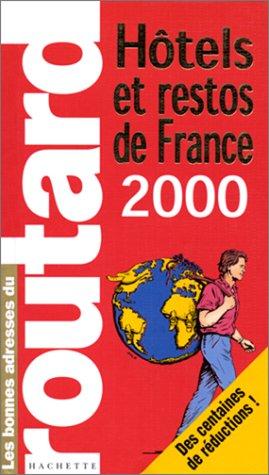 HOTELS & RESTOS DE FRANCE. Edition 2000.