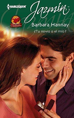 ¿Tu novio o el mío? de Barbara Hannay