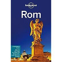 Lonely Planet Reiseführer Rom (Lonely Planet Reiseführer Deutsch)