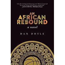 An African Rebound: A Novel