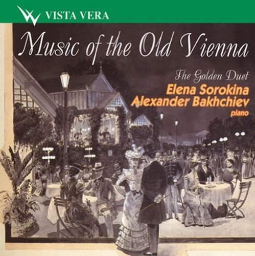 music-of-the-old-vienna-piano-duets-sorokina-bakhchiev-by-various-composers