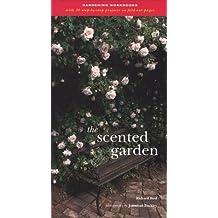 The Scented Garden (Gardening Workbooks)