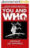 You and Who Else (English Edition)