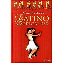Guide des danses latino américaines