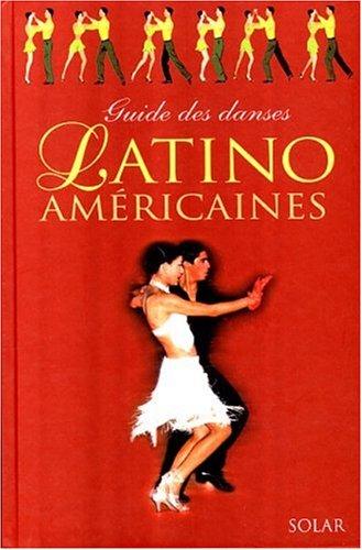 Guide des danses latino américaines par Guido Regazzoni, Massimo-Angelo Rossi, Alessandro Maggioni