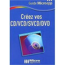 Créez vos CD / VCD / SVCD / DVD