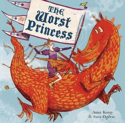[ THE WORST PRINCESS By Kemp, Anna ( Author ) Hardcover Apr-22-2014