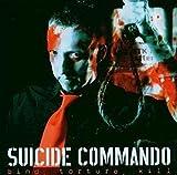 Bind,Torture,Kill - Suicide Commando
