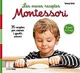 Les meves receptes Montessori (Catalan Edition)