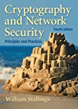 Cryptography and network security : principles and practices | Stallings, William. Auteur