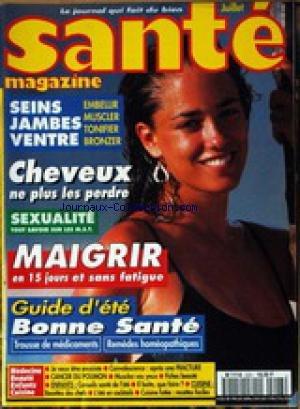 SANTE MAGAZINE [No 223] - SEINS - JAMBES ET VENTRE - CHEVEUX - SEXUALITE - MAIGRIR - BONNE SANTE.