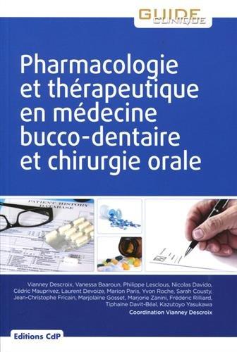Pharmacologie et thérapeutique en médecine bucco-dentaire et chirurgie-orale
