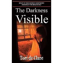 The Darkness Visible (The Midnight Saga Book 2) (English Edition)