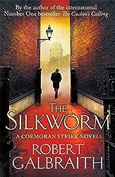 The Silkworm (Cormoran Strike) by Robert Galbraith (19-Jun-2014) Hardcover