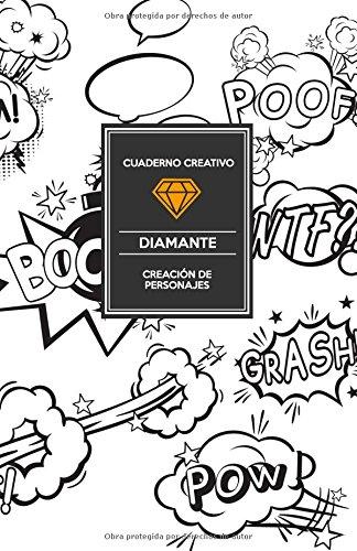 Cuaderno Creativo Diamante Creación de Personajes por Cuaderno Creativo Diamante