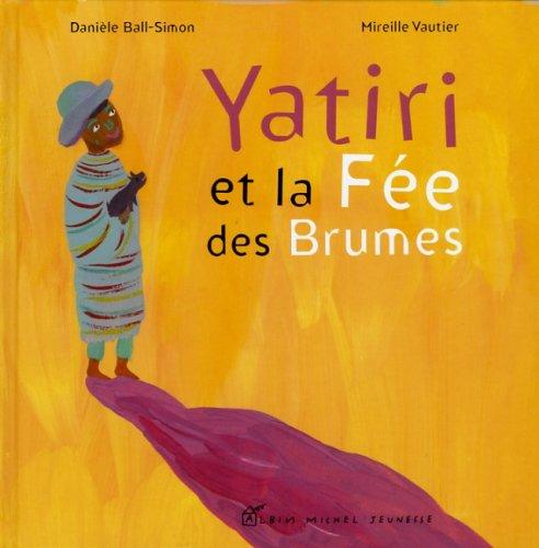 Yatiri et la Fe des Brumes