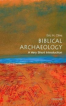 Biblical Archaeology: A Very Short Introduction par [Cline, Eric H]