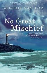 No Great Mischief by Alistair MacLeod (2001-06-01)