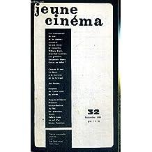 JEUNE CINEMA - N°32 - septembre 1968 / les événements de mai et le cinéma : comment les ont vécus et ressentis William Klein, J.P. Carrière. Les 1er documents filmés. Est-ce un début? / Cannes 18 mai. Le direct à la semaine de la critique / Jan Nemec...