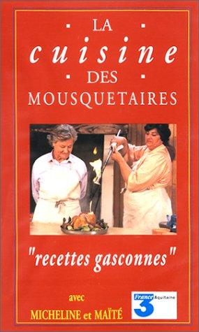 La cuisine des Mousquetaires : recettes gasconnes (VHS)