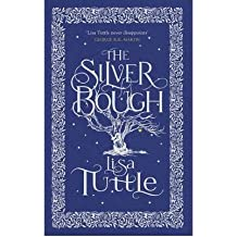 TheSilver Bough by Tuttle, Lisa ( Author ) ON Jul-05-2012, Hardback