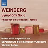 Weinberg: Symphony No. 6 (Rhapsody On Moldavian Themes) (Naxos: 8.572779)